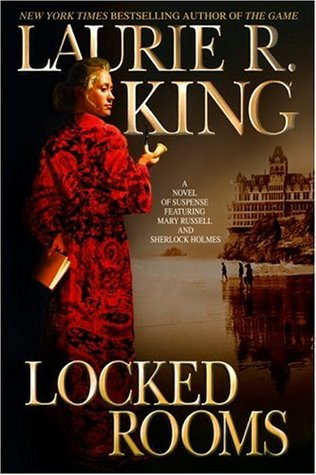 book cover: Locked Rooms, a Mary Russell & Sherlock Holmes mystery, by Laurie R. King