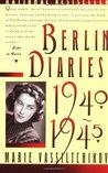 Berlin Diaries, 1940-1945 by Marie Vassiltchikov