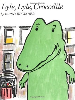 Ebook Lyle, Lyle, Crocodile by Bernard Waber TXT!