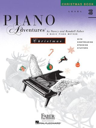 Level 3B - Christmas Book: Piano Adventures by Nancy Faber