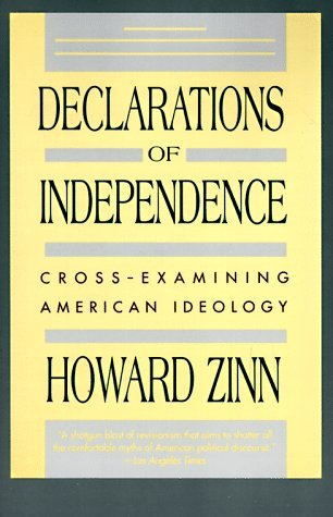 declarations of independence cross examining american ideology by  16193