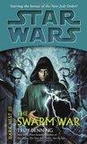 The Swarm War (Star Wars: Dark Nest, #3)