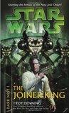 The Joiner King (Star Wars: Dark Nest, #1)