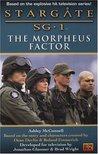 The Morpheus Factor (Stargate SG-1, #4)