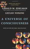 A Universe of Consciousness: How Matter Becomes Imagination
