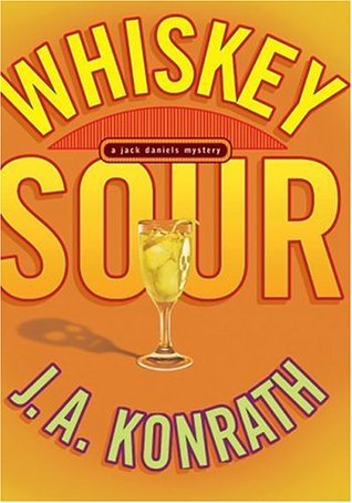 Whiskey Sour by J.A. Konrath
