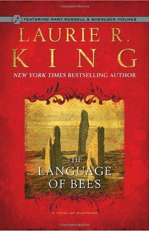 book cover: The Language of Bees, a Mary Russell mystery by Laurie R. King