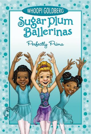 Perfectly Prima (Sugar Plum Ballerinas, #3)