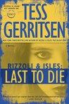 Last to Die (Rizzoli & Isles, #10)