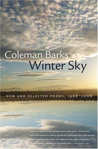 Ebook Winter Sky: New and Selected Poems, 1968-2008 by Coleman Barks TXT!