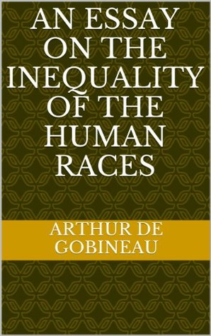 20ff9d4615091 The Inequality of Human Races by Arthur de Gobineau