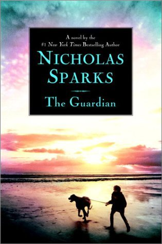 The Guardian by Nicholas Sparks