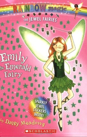 Emily the Emerald Fairy (Rainbow Magic, #24; Jewel Fairies, #3)