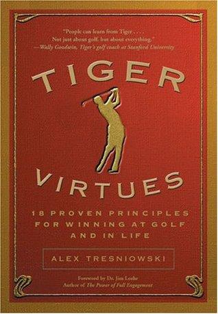 Tiger Virtues