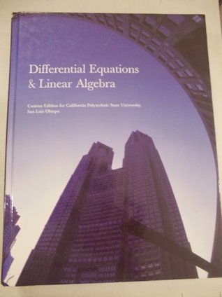 Differential Equations & Linear Algebra (Custom Edition for California Polytechnic State University,