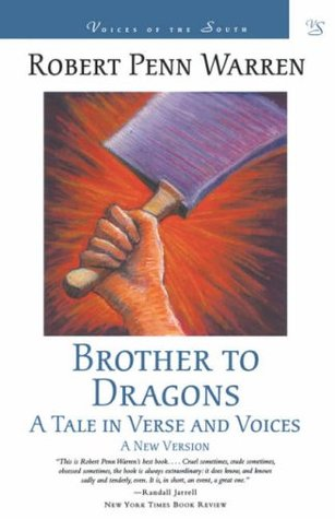 Brother to Dragons: A Tale in Verse and Voices: A New Version