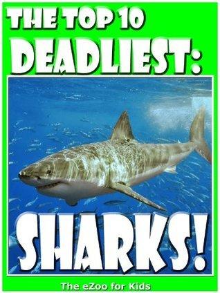 Top 10: Deadliest Sharks