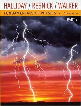 Fundamentals of Physics, Part 1 (Chapters 1-11)