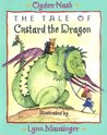 The Tale of Custard the Dragon by Ogden Nash