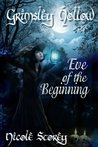 Eve of the Beginning by Nicole Storey