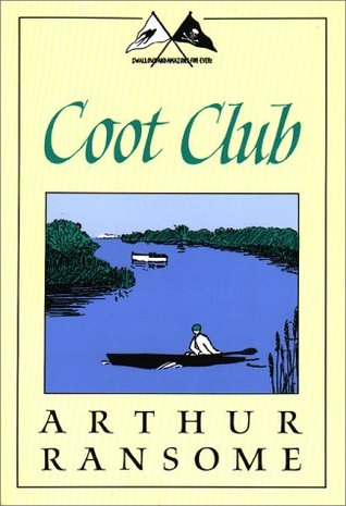 Coot Club by Arthur Ransome