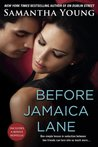 Before Jamaica Lane by Samantha Young