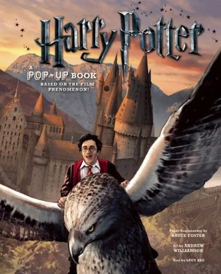 Harry Potter: A Pop-Up Book: Based on the Film Phenomenon by Lucy Kee