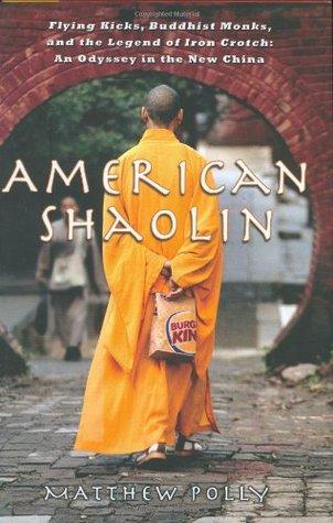 American Shaolin by Matthew Polly