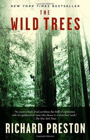 The Wild Trees by Richard   Preston