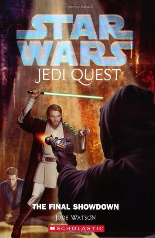 The Final Showdown (Star Wars: Jedi Quest, #10)