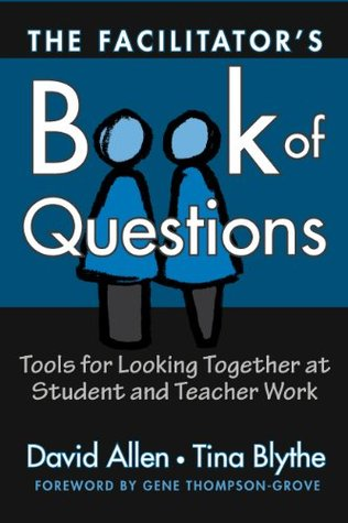 The Facilitator's Book of Questions by David  Allen