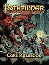 Pathfinder Roleplaying Game Core Rulebook by Jason Bulmahn