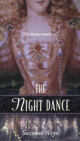 The Night Dance:  A Retelling of The Twelve Dancing Princesses (Once Upon A Time, #8)