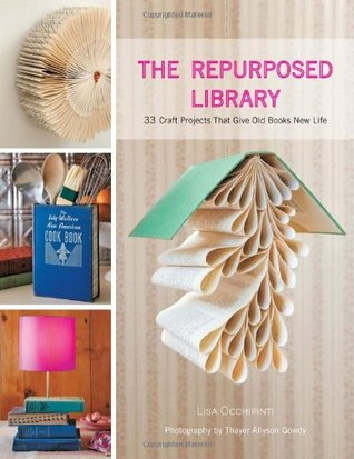 The Repurposed Library by Lisa Occhipinti