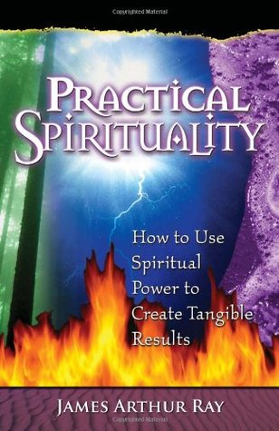 practical-spirituality-how-to-use-spiritual-power-to-create-tangible-results