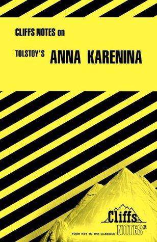 CliffsNotes on Tolstoy's Anna Karenina by Marianne Sturman