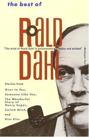 The Best of Roald Dahl by Roald Dahl
