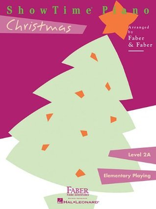 ShowTime Christmas: Level 2A (Showtime Piano, Level 2a: Elementary Playing)