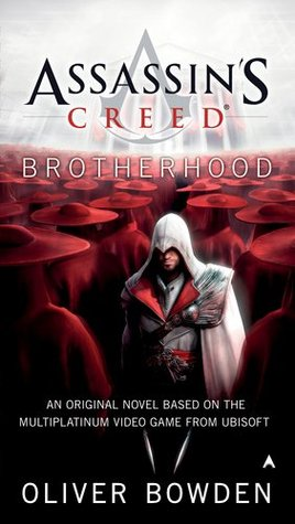 Assassins creed brotherhood by oliver bowden 8909631 fandeluxe Choice Image