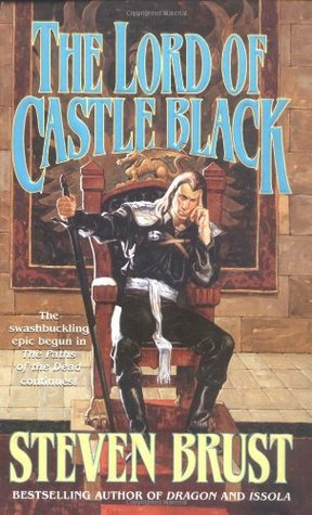 The Lord of Castle Black by Steven Brust