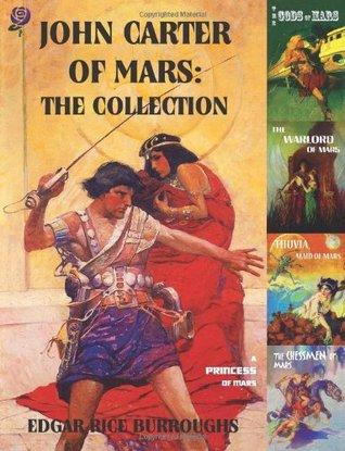 John Carter of Mars by Edgar Rice Burroughs