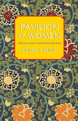 Pavilion of Women by Pearl S. Buck