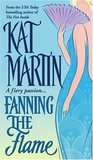 Fanning the Flame (The Fire Trilogy, #3)