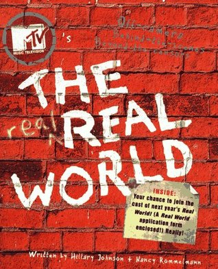 MTV's The Real Real World by Hillary Johnson