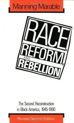 Race, Reform, and Rebellion by Manning Marable