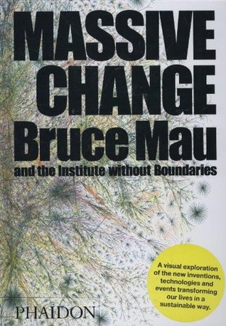 Massive Change by Bruce Mau