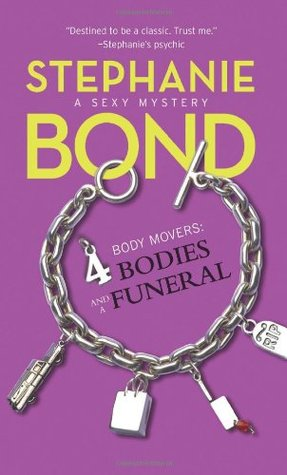 4 Bodies and a Funeral (Body Movers, #4)