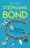 5 Bodies to Die For by Stephanie Bond