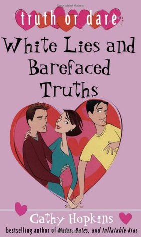 White Lies and Barefaced Truths by Cathy Hopkins