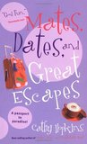 Mates, Dates, and Great Escapes (Mates, Dates, #9)